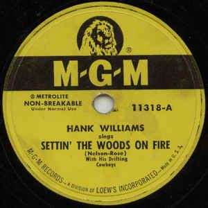 Settin' The Woods On Fire / You Win Again | Discogs