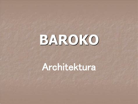 PPT - BAROKO PowerPoint Presentation, free download - ID