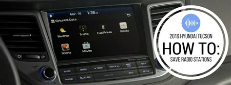 How to save radio stations in a 2016 Hyundai Tucson